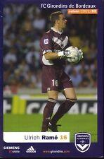 Ulrich RAME *** Carte Postale *** Girondins de Bordeaux *** 2001/2002