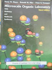 Microscale Organic Laboratory by Trumper, R Pike, & . May Third eDITION