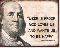 Ben Franklin beer Metal tin sign Bar Humor home garage Wall decor new