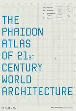 The Phaidon Atlas of 21st Century World Architecture by Phaidon Editors, Ricky Burdett, Mary Guyatt, Tim Abrahams (Hardback, 2008)