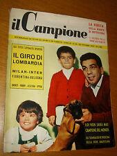 IL CAMPIONE 1956/43=DUILIO LOI=OTTAVIO BOTTECCHIA=GIUSEPPINA LEONE=IL LOMBARDIA=
