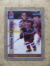 10-11 Russian Trading Cards #15 Ticket to North America NIKITA FILATOV /18