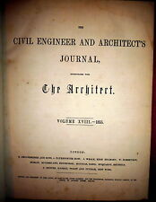1855 Civil Engineer and Architect's Journal,  Many Plates. Bound. Henry Babbage