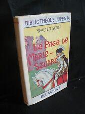 Walter Scott: Le page de Marie-Stuart (Biblio Juventa) ill de M. Lecoultre 1955
