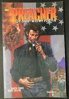PREACHER Vol 3 PROUD AMERICANS 1st Print VF- 1997 18-25 SC TPB Ennis/Dillon
