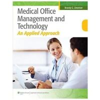 Medical Office Management and Technology by Brandy Ziesemer (2012, Paperback)