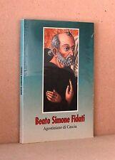 Beato Simone Fidati - Agostiniani di Cascia