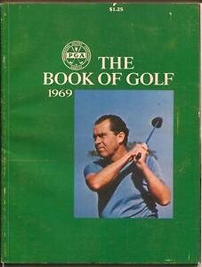 PGA-The Book Of Golf- 1969-Richard Nixon photo cover-Sam Snead-VG