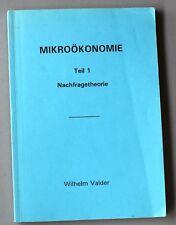 Wilhelm Valder Mikroökonomie Teil 1 Nachfragetheorie 3. Aufl. Bielefeld 1993