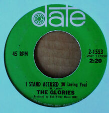 NORTHERN SOUL / DEEP SOUL - GLORIES - I STAND ACCUSED (OF LOVING YOU) - DATE 45