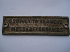 VINTAGE SUPPLY TO SEAMENS MESS & AFTERSPACES BRASS PLAQUE