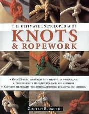 The Ultimate Encyclopedia of Knots and Ropework: Knots and Ropes for All Pursuit