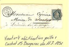 LETTRE DU 1 - 7 - 1851 CACHET 15 BERGERAC N° 4  OBLI. GRILLE