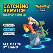 Pokemon Go GEN III  Blaziken Sceptile Swampert  Catching High CP 100% SAFE