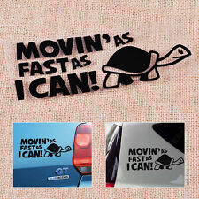 Moving As Fast As I Can Turtle Funny Car Auto Slow Decal Window Bumper Sticker