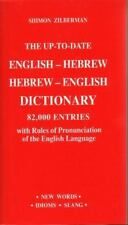 THE UP-TO-DATE ENGLISH-HEBREW HEBREW-ENGLISH DICTIONARY - ZILBERMAN, SHIMON (COM