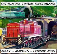 200 CATALOGUES de TRAINS ELECTRIQUES JOUEF + HORNBY ACHO + MARKLIN sur 2 CD ROM