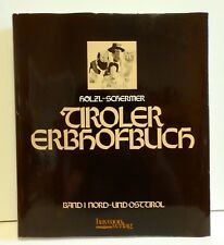 Hölzl / Schermer - Tiroler Erbhofbuch - Haymon Verlag - 1986 (A296)
