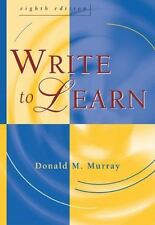 Write to Learn by Donald M. Murray (2004, Paperback, Revised)