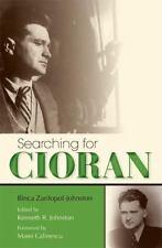 Searching for Cioran by Ilinca Zarifopol-Johnston (2009, Hardcover)