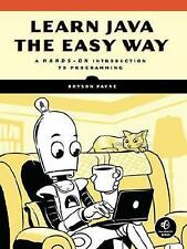 Learn Java The Easy Way: A Hands-On Introduction to Programming #7094