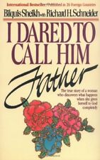 I Dared to Call Him Father: The True Story of a Wo