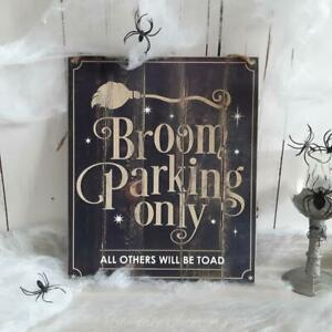 Broom Parking Only All Others Will Be Toad Halloween Plaque
