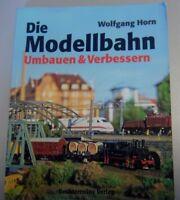 Die Modellbahn ~ Umbauen u.Verbessern (Gleichstromloks Wechselstrom Beleuchtung