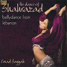 The Dance of Shahrazad: Bellydance from Lebanon, New Music