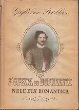 L'opera di Donizzetti nell'età romantica.Barblan.Banca mutua pop Bergamo.1948cc7