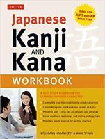 Japanese Kanji and Kana Workbook: A Self-Study Workbook for Learning Japanese