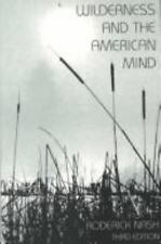 Wilderness and the American Mind, Third Edition by Nash, Professor Roderick