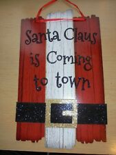 Santa Claus Is Coming To Town Pressboard Wood Christmas Sign Decor