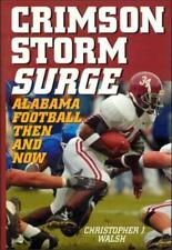 Crimson Storm Surge - Alabama Football, Then and Now - HC w/DJ 2005