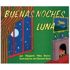 Goodnight Moon / Buenas Noches, Luna Spanish Edition