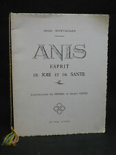 Anise-spirit of joy and sante-andre montagard [yermel henry couve] - 1963