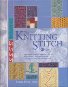 The Knitting Stitch Bible BOOK Knit Needlecraft