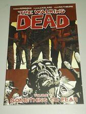Walking Dead: Vol 17: quelque chose à craindre (Paperback, 2012) 9781607066156