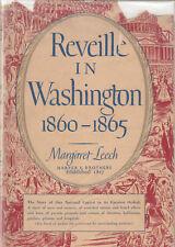 REVEILLE IN WASHINGTON 1860-1865 BY MARGARET LEECH, DUST JACKET