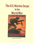 Comprehensive WW I History USMC Marine Corps of the World War Belleau Woods++++