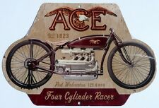 ACE  MOTORCYCLES BUILD DATE 1923.  129.4 MPH   All weather tin Sign