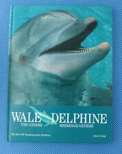 Wale, Delphine und andere Meeressäugetiere | Mit über 200 Farbfotos | Buch |
