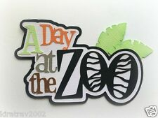 A DAY AT THE ZOO TITLE  PAPER PIECING PREMADE SCRAPBOOKING MY TEAR BEARS KIRA