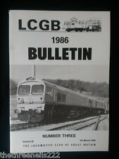 LCGB - LOCOMOTIVE CLUB OF GREAT BRITAIN BULLETIN - MARCH 5 1986