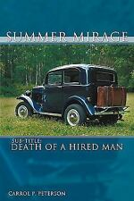 Summer Mirage: Death of a Hired Man-ExLibrary