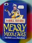 The Measly Middle Ages by Terry Deary (Paperback, 2007) Horrible Histories