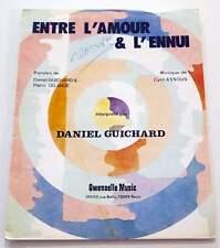 Partition sheet music DANIEL GUICHARD : Entre l'Amour et l'Ennui * 70's