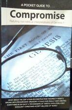 Compromise: Refuting non-biblical interpretations of Genesis 1