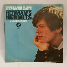 Herman's Hermits MGM THERE'S A KIND OF HUSH / NO MILK TODAY (45/PS) PLAYS VG ++
