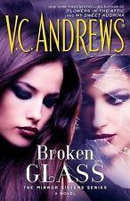 BROKEN GLASS - ANDREWS, V. C. - NEW HARDCOVER BOOK